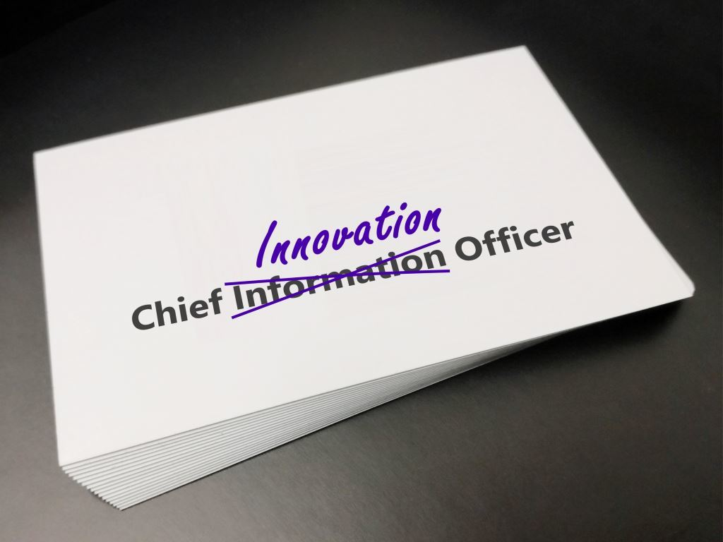 6 reasons why the CIO will be the next Chief Innovation Officer